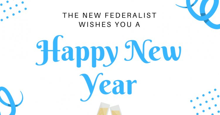 Happy New Year from The New Federalist!