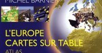 L'Europe cartes sur table, de Michel Barnier
