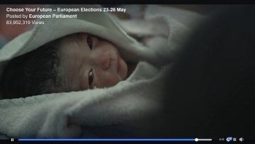 """Today I'm being born"": European Parliament's election video gains over 100 million views online"
