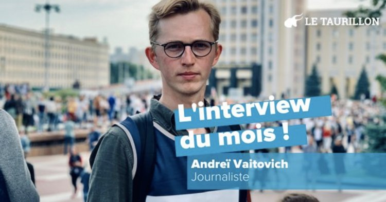 "Andreï Vaitovich: ""Journalism has become a crime in Belarus"""