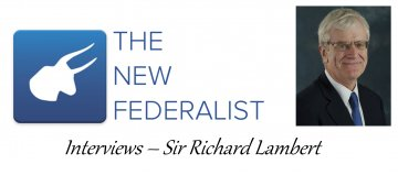 Interview : Sir Richard Lambert on Economics and the EU Referendum